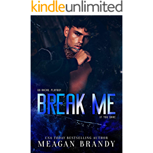 Break Me : An Opposites Attract Romance