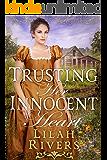 Trusting Her Innocent Heart: An Inspirational Historical Romance Book