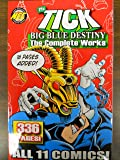 The Tick: Big Blue Destiny The Complete Works (Tick: Big Blue Destiny-The Complete Works, vol. 1)