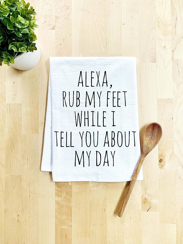 Funny Dish Towel, Alexa Rub My Feet, Flour Sack Kitchen Towel, Sweet Housewarming Gift, Farmhouse Kitchen Decor, White