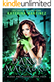 Danse Macabre (Blood and Magick Book 4)