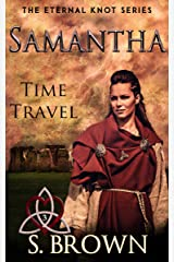 Samantha: Time Travel (The Eternal Knot Series) Kindle Edition