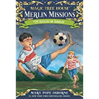 Soccer on Sunday (Magic Tree House (R) Merlin Mission, Band 24)