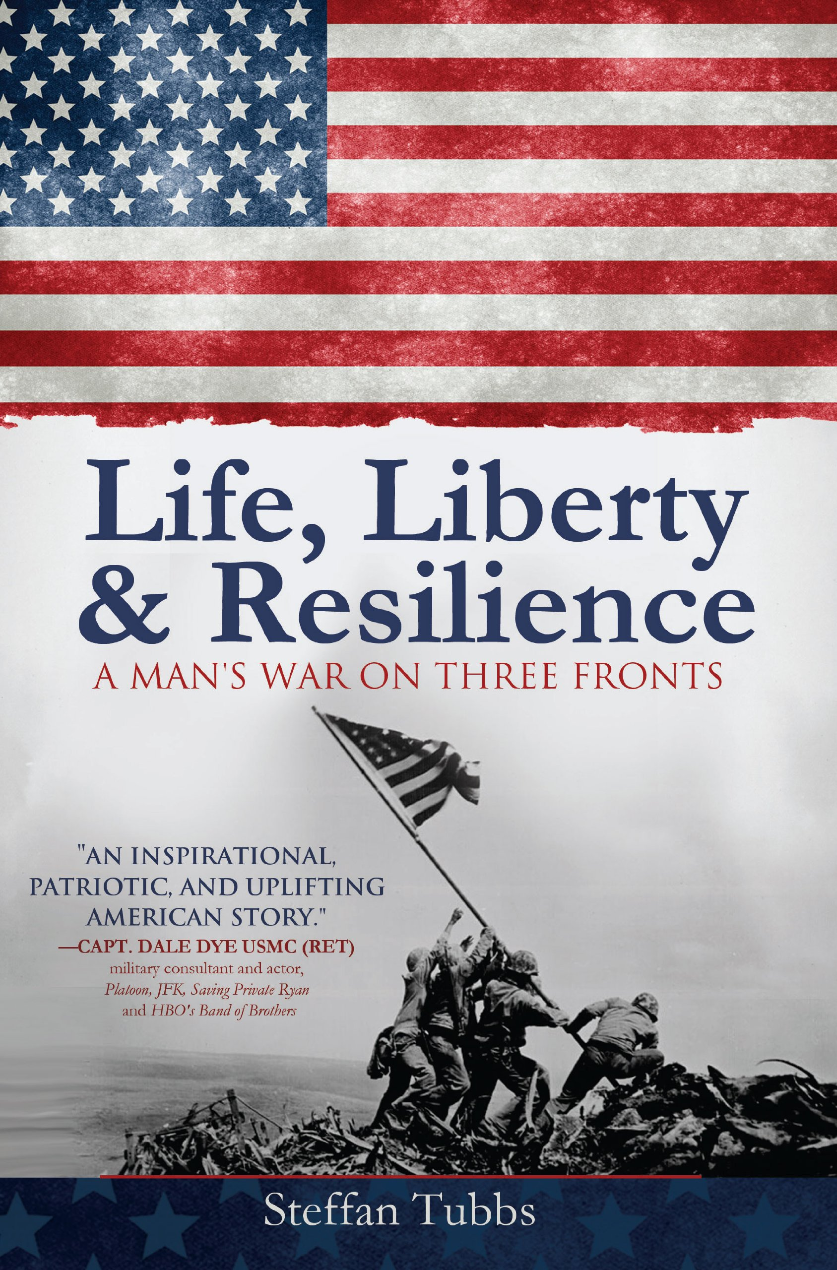 Download Life, Liberty & Resilience A Man's War On Three Fronts pdf epub
