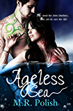 Ageless Sea (The Ageless Series Book 1)