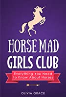 Horse Mad Girls Club: Everything You Need To Know