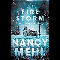 Fire Storm (Kaely Quinn Profiler Book #2)
