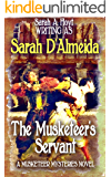 The Musketeer's Servant (Musketeers Mysteries Book 5)