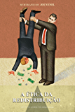 A ética da redistribuição
