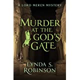 Murder at the God's Gate (The Lord Meren Mysteries Book 2)