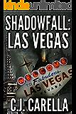 Shadowfall: Las Vegas (Beyonder Wars Book 1)
