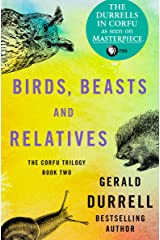 Birds, Beasts and Relatives (The Corfu Trilogy Book 2) Kindle Edition