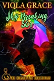 Sky Breaking 301 (Hellkitten Chronicles)