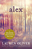Alex: A Delirium Short Story (Ebook)