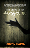 The Story Of My Assassins