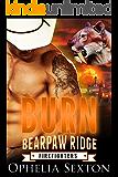 Burn (Bearpaw Ridge Firefighters Book 5)
