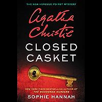 Closed Casket: A New Hercule Poirot Mystery (Hercule Poirot Mysteries)