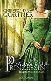 Die vatikanische Prinzessin: Historischer Roman
