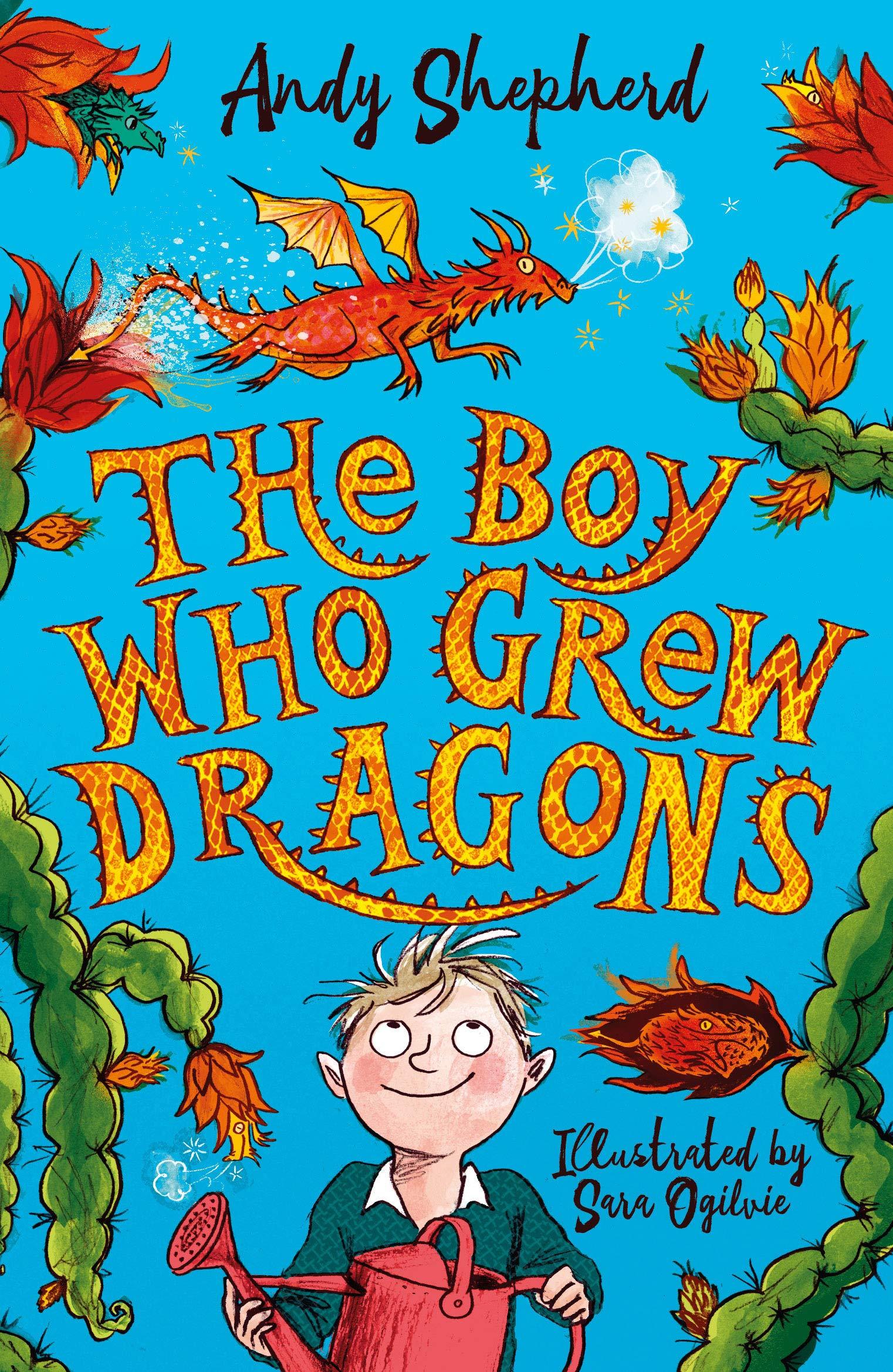 The Boy Who Grew Dragons The Boy Who Grew Dragons 1: Amazon.co.uk:  Shepherd, Andy, Ogilvie, Sara: Books