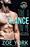 Take a Chance on Me (SEALs at Camp Firefly Falls Book 2)