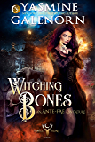 Witching Bones: An Ante-Fae Adventure (Wild Hunt Book 8)