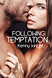 Following Temptation