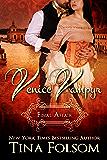 Final Affair (Venice Vampyr Book 2)