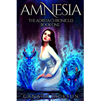 Amnesia: The Adrsta Chronicles - Book One