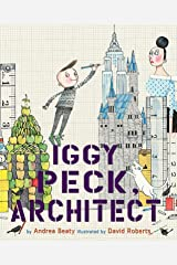 Iggy Peck, Architect (The Questioneers) Kindle Edition