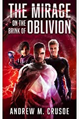 The Mirage on the Brink of Oblivion (The Epic of Aravinda Book 3) Kindle Edition