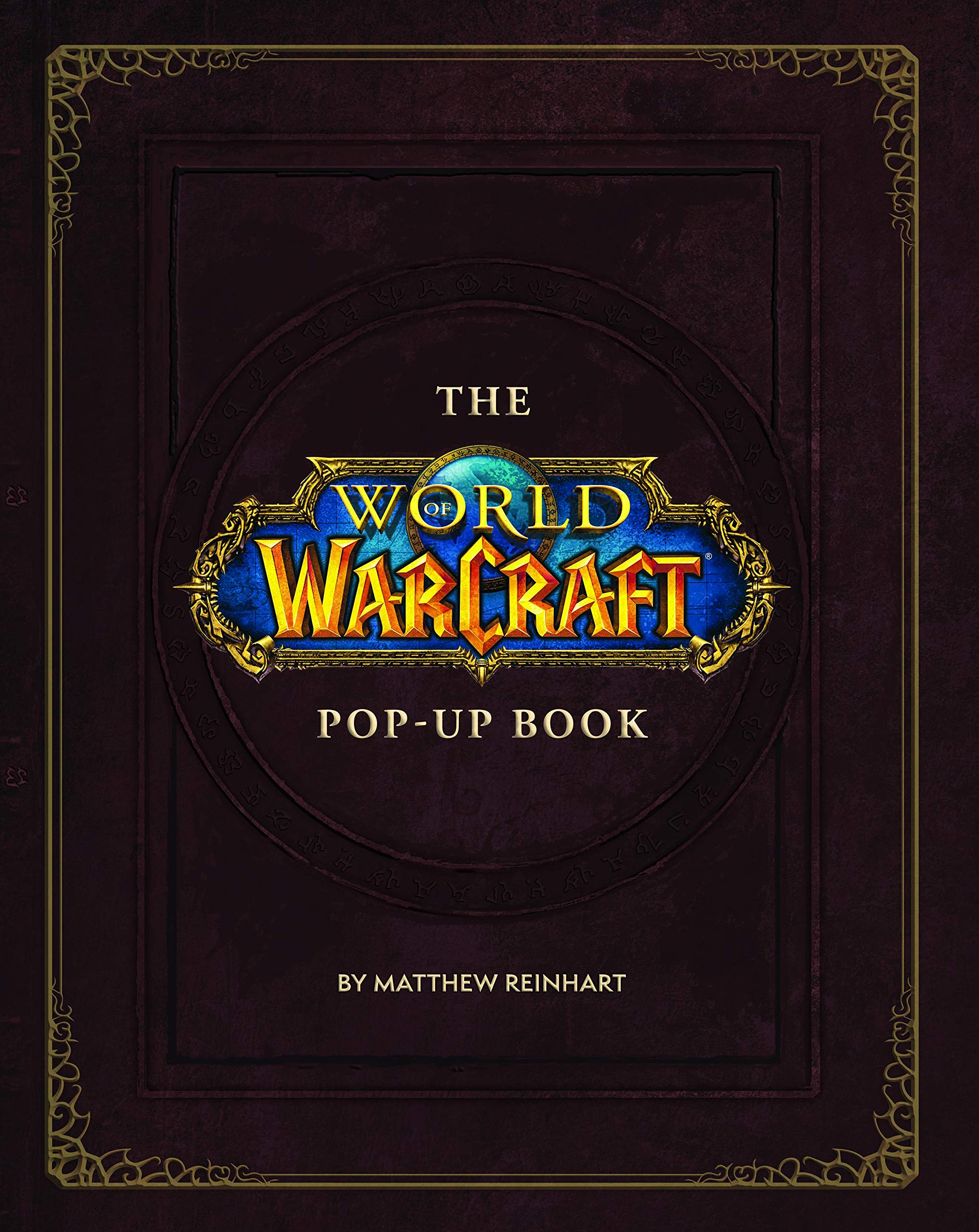 The World of Warcraft Pop-Up Book: Amazon co uk: Robert
