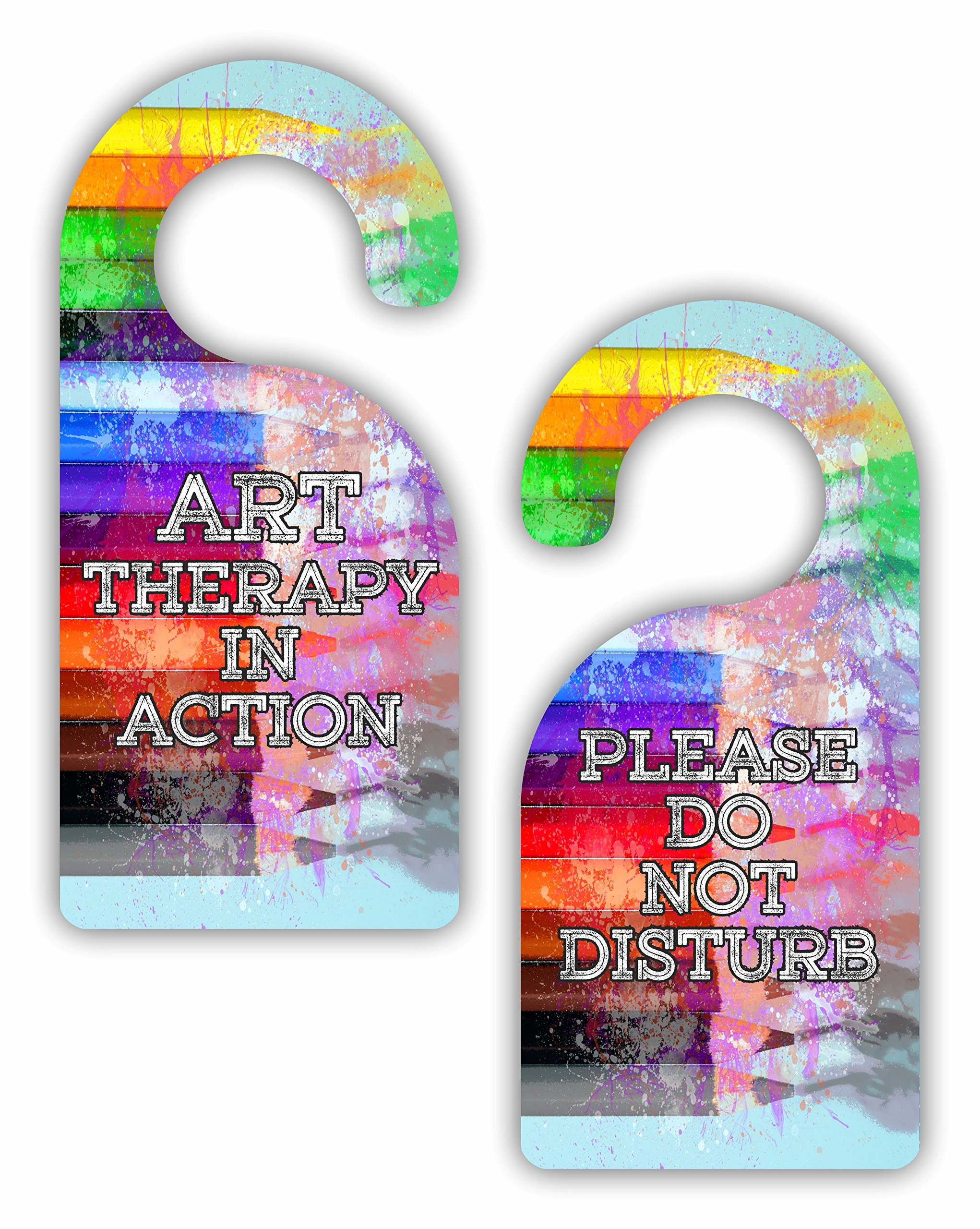 Art Therapy in Action/Please Do Not Disturb - Multicolored Watercolor Colored Pencils Art Print Design - Double-Sided Hard Plastic Glossy Door Hanger