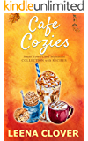Cafe Cozies: Small Town Cozy Mysteries Collection With Recipes