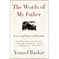 The Words of My Father: Love and Pain in Palestine (English Edition)