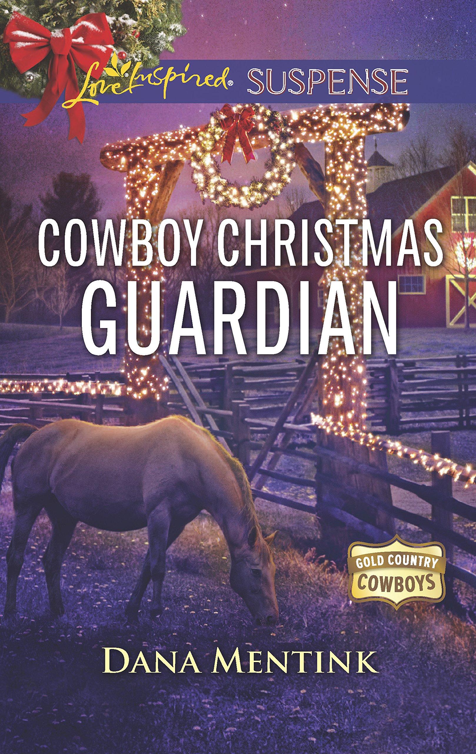 Download Cowboy Christmas Guardian (Gold Country Cowboys) PDF
