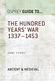 The Hundred Years' War: 1337–1453 (Guide to...)