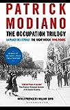 The Occupation Trilogy: La Place de l'Étoile - The Night Watch - Ring Roads