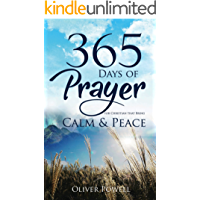 Prayer: 365 Days of Prayer for Christian that Bring Calm & Peace (Christian Prayer Book 1) book cover