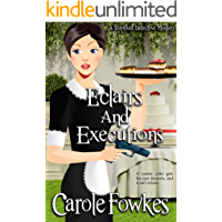 Eclairs and Executions (A Terrified Detective Mystery Series Book Book 4)