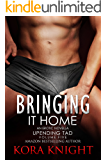 Bringing It Home (Up-Ending Tad: A Journey of Erotic Discovery Book 5)