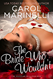 The Bride Who Wouldn't (The Russian Billionaires Book 1)