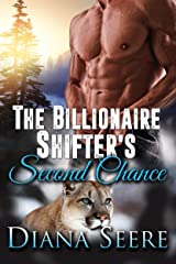 The Billionaire Shifter's Second Chance: (Billionaire Shifters #3) (Billionaire Shifters Club) Kindle Edition