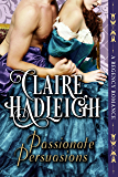 Passionate Persuasions: A Regency Novella