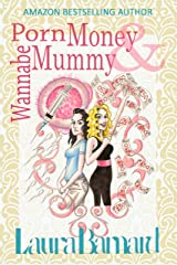 Porn Money & Wannabe Mummy (The Debt & the Doormat Book 3) Kindle Edition