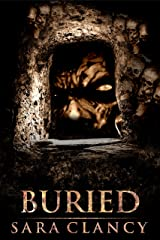 Buried: Scary Supernatural Horror with Demons (Demonic Games Book 2) Kindle Edition