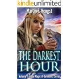 The Darkest Hour: A Magic of Solendrea Novel