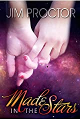 Made in the Stars Kindle Edition