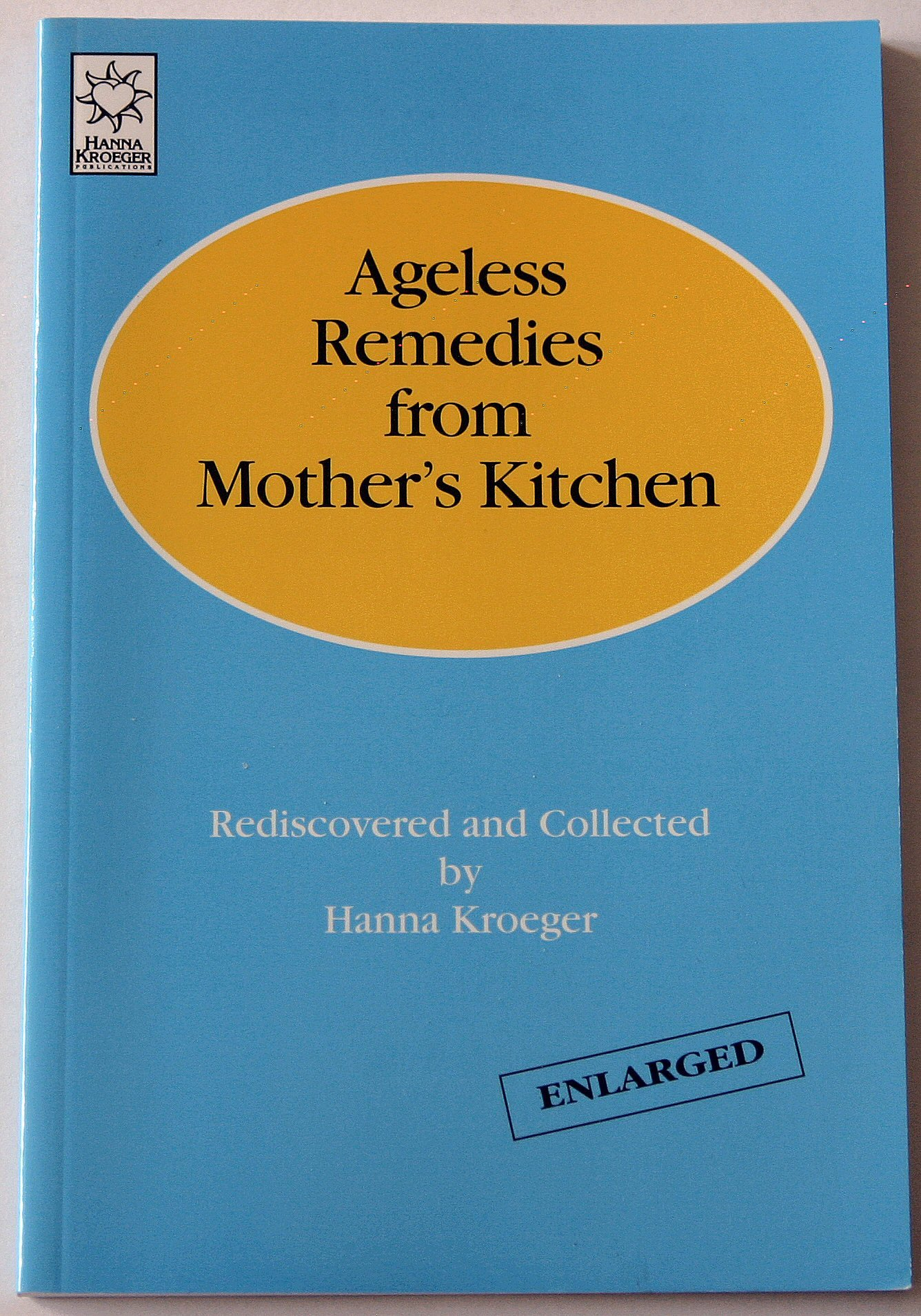 Ageless remedies mothers kitchen Rediscovered product image