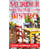 Murder in the Bistro (The Maggie Newberry Mysteries Book 9)