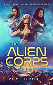 The Alien Corps: A Hickory Lace Science Fantasy Adventure